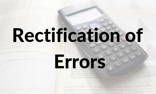 Rectification of Errors