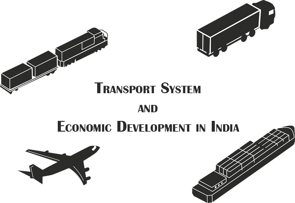 Importance of Transportation and Economic Development in India