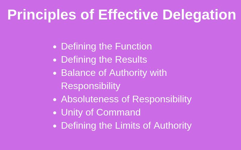 Principles of effective delegation