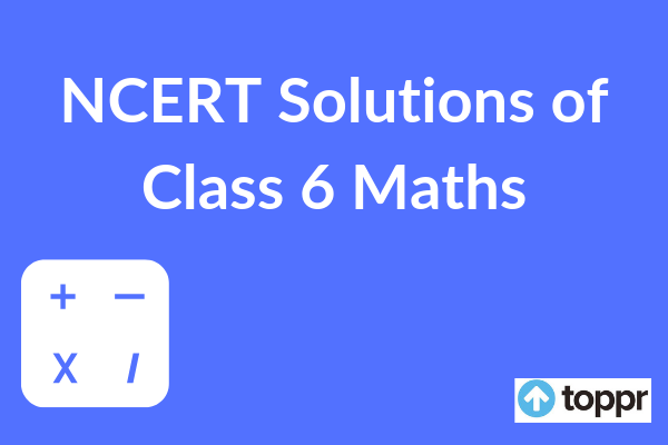 NCERT Solutions for Class 6 Maths