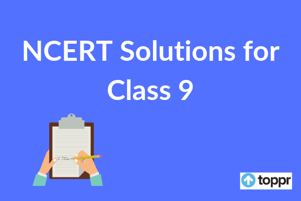 NCERT Solutions for Class 9 Subject-wise | Free PDF Download