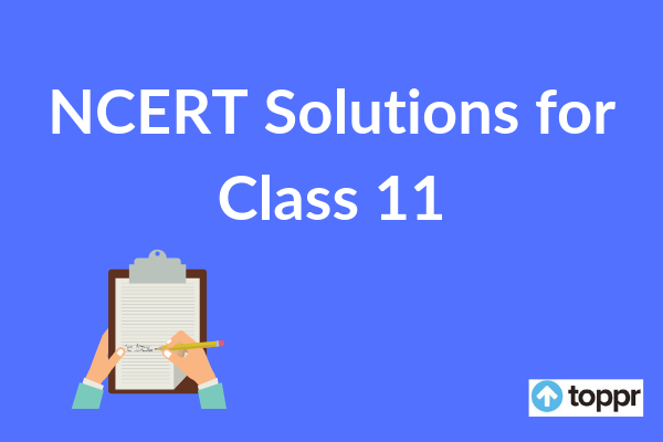 NCERT Solutions for Class 11