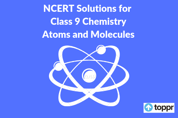NCERT Solutions for Class 9 Chemistry Chapter 3 Free PDF