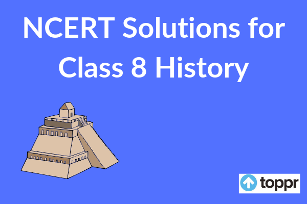 NCERT Solutions for class 8 social science