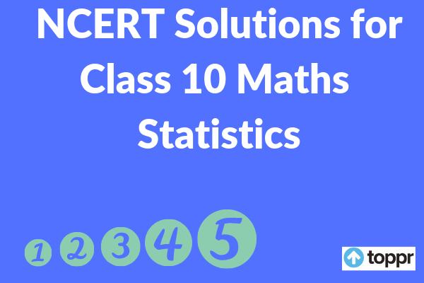 NCERT Solutions for class 10 maths chapter 14