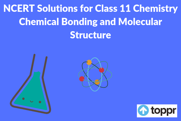 NCERT Solutions for class 11 chemistry chapter 4