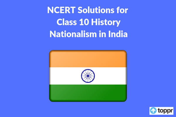 NCERT Solutions for Class 10 History Chapter 3 Free PDF Download