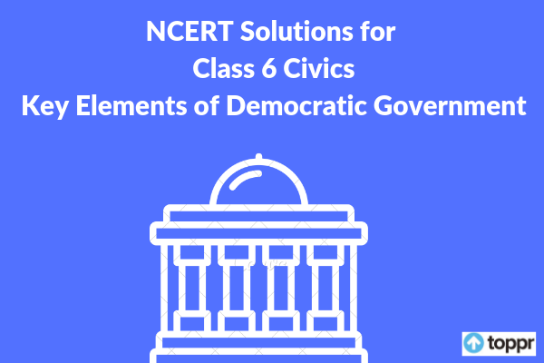 ncert solutions for class 6 civics chapter 4