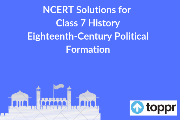 ncert solutions for class 7 history chapter 10