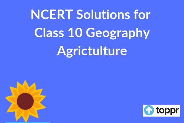NCERT Solutions for Class 10 Geography Chapter 4 PDF Download