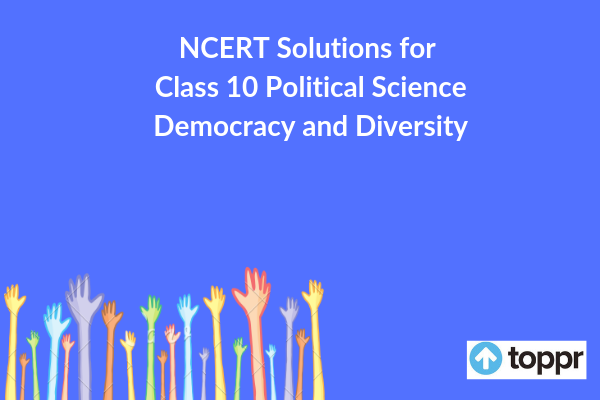 ncert solutions for class 10 political science chapter 3