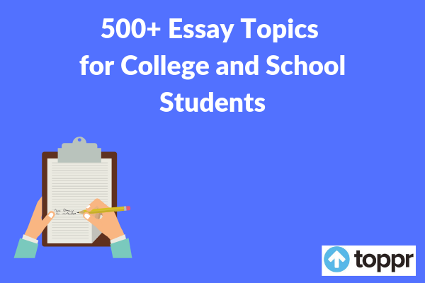 500+ essay topics for students and children