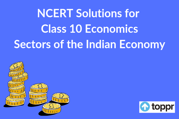 ncert solutions for class 10 economics chapter 2