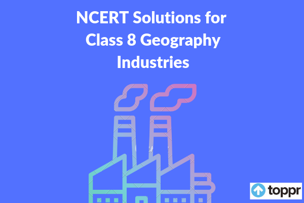 ncert solutions for class 8 geography chapter 5