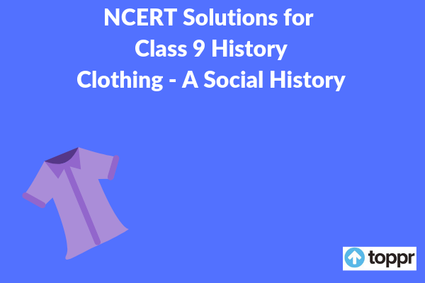 NCERT Solutions for Class 9 History Chapter 8
