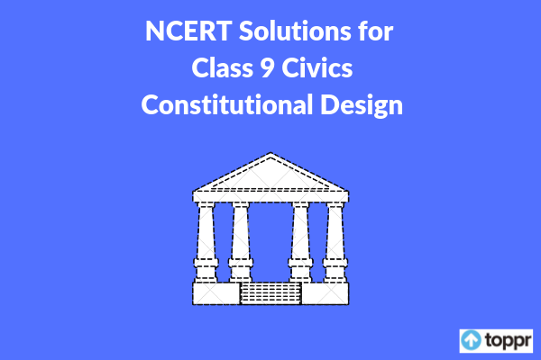 NCERT Solutions for Class 9 Civics Chapter Free PDF Download