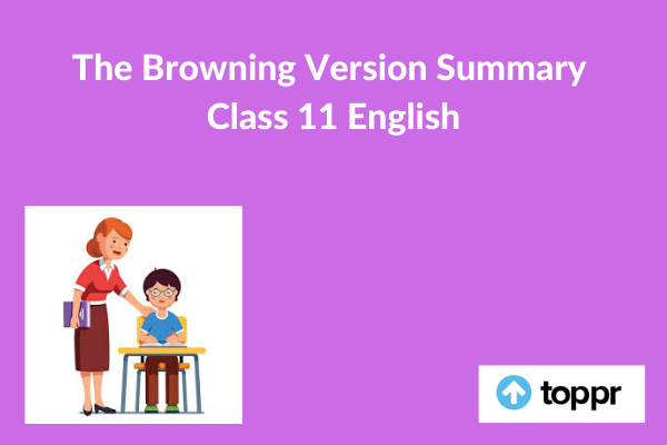 the browning version summary