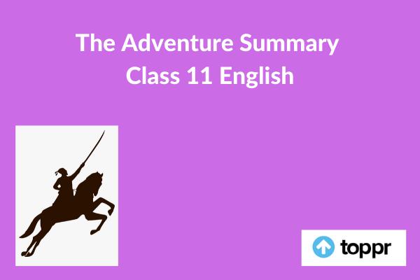 the adventure summary