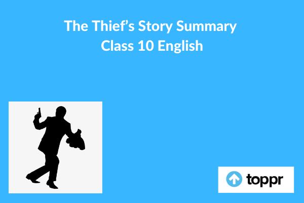 the thiefs story summary