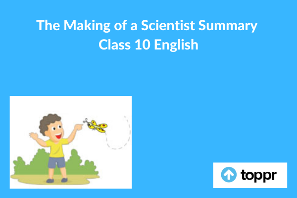 the making of a scientist summary