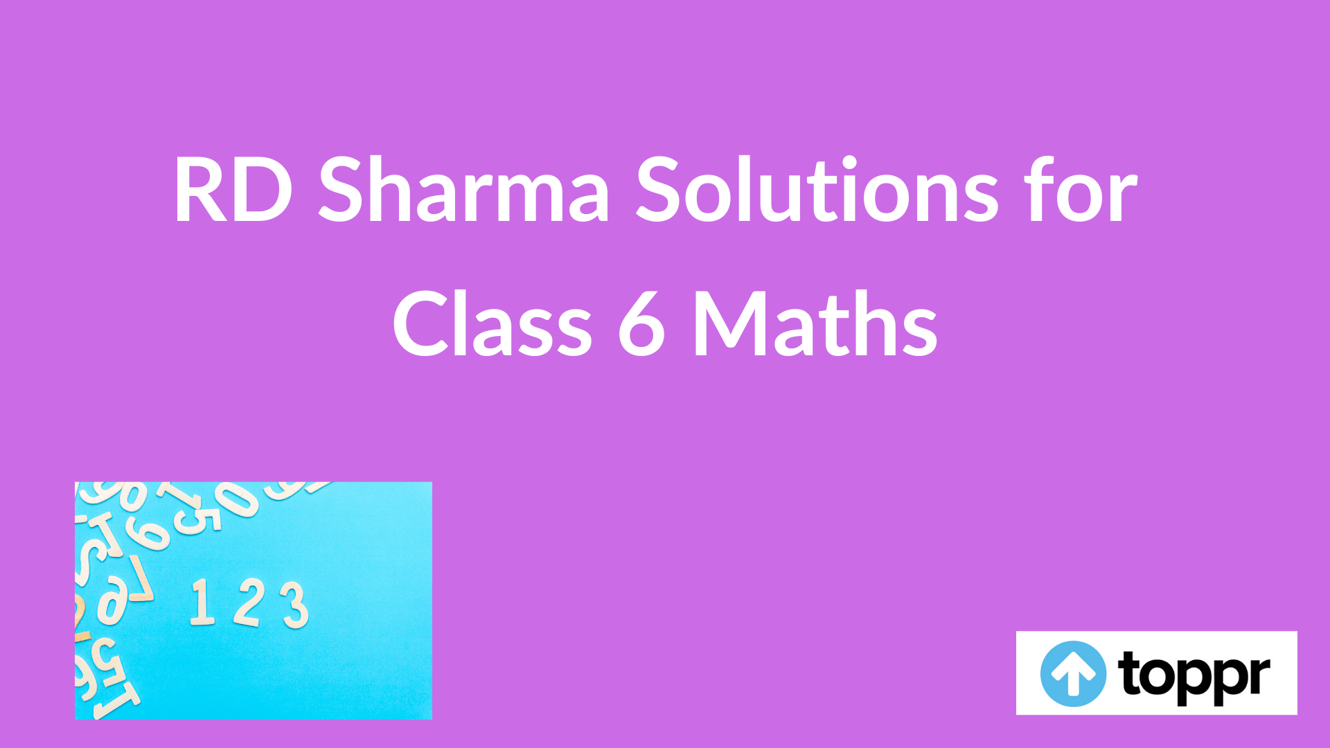 Rd Sharma Solutions For Class 6 Maths Cbse Class 6 Maths Solutions