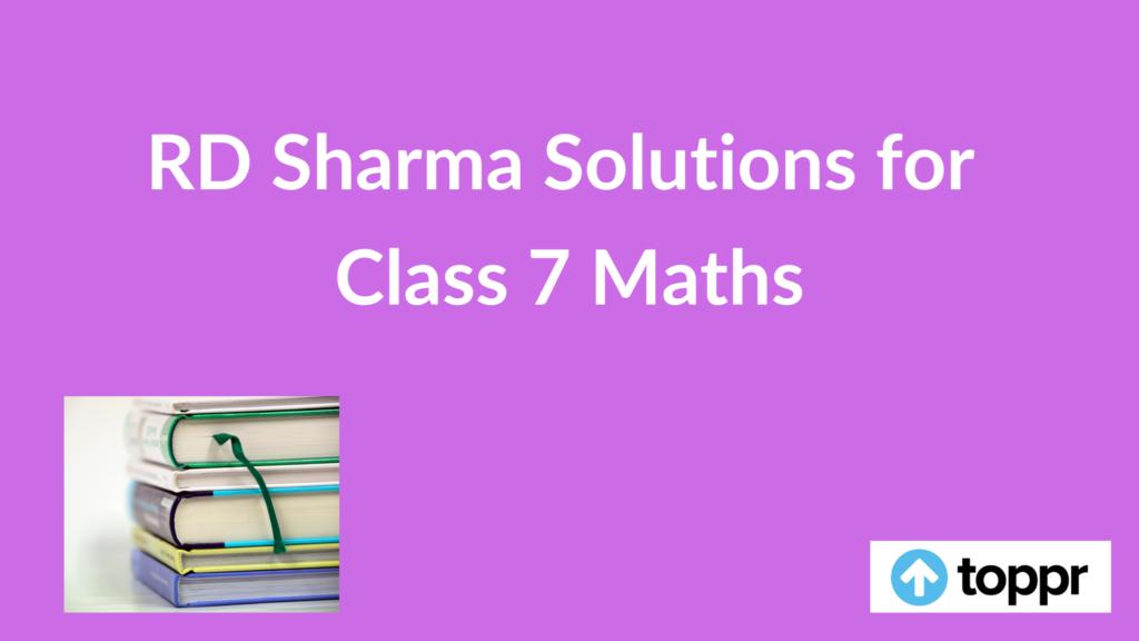 rd sharma class 7 solutions