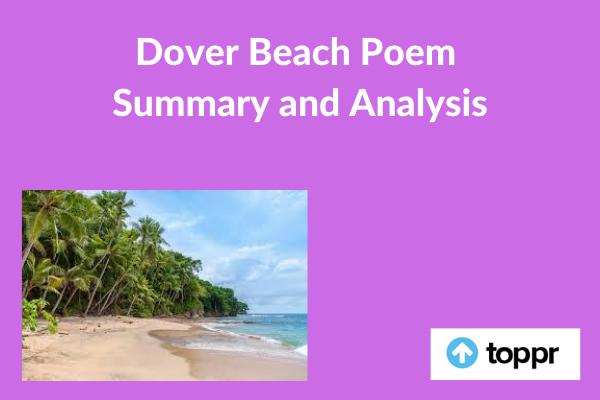 Dover Beach Poem Summary And Analysi English Literature Paraphrase