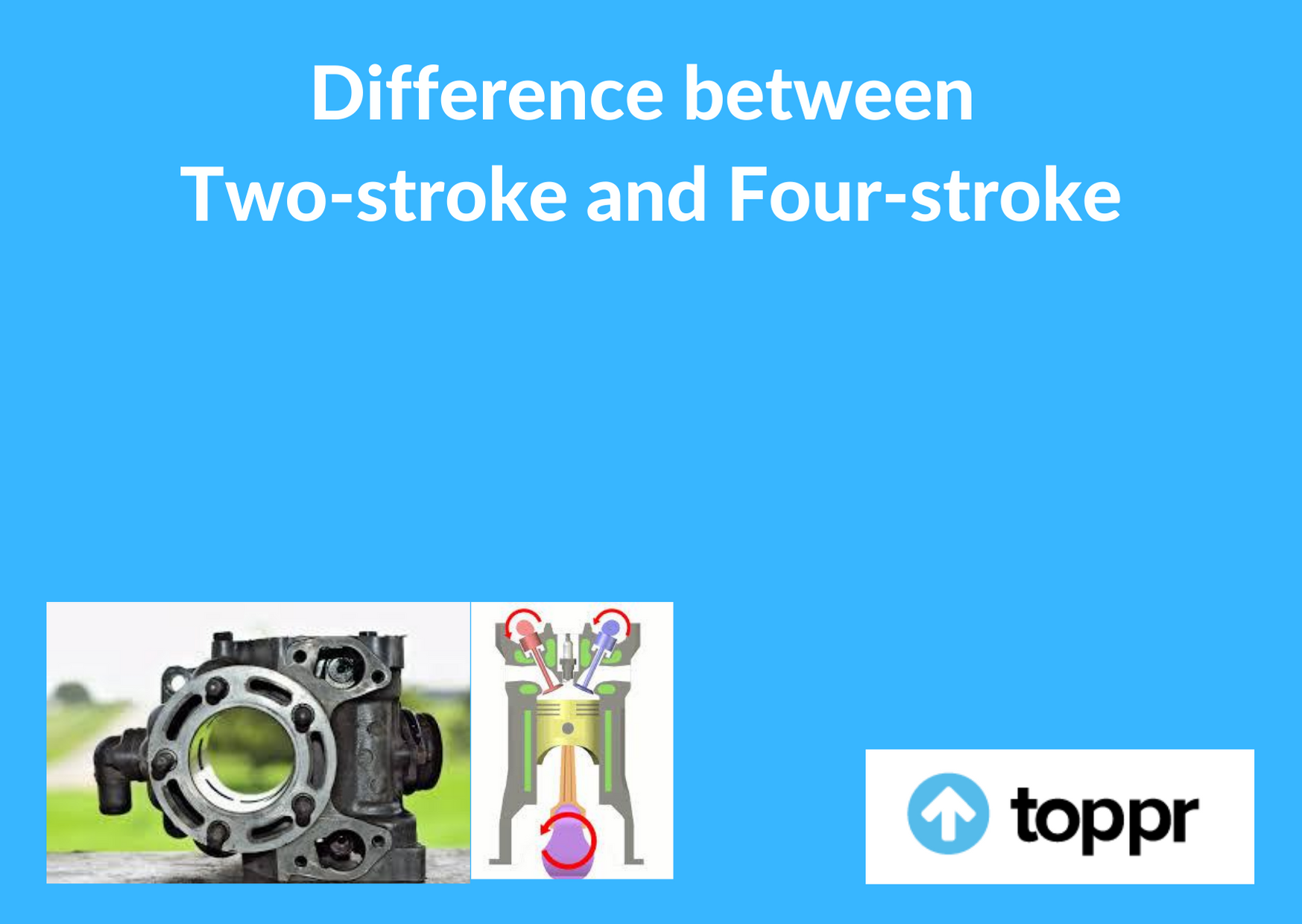 Difference between two-stroke and four-stroke