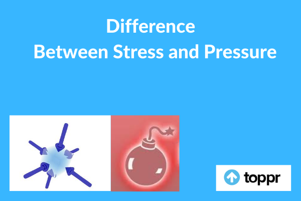 Difference between Stress and Pressure