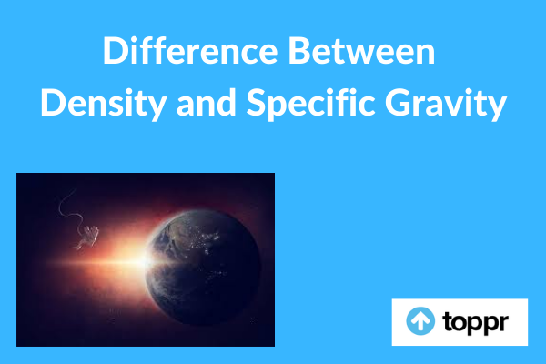 Difference Between Density and Specific gravity