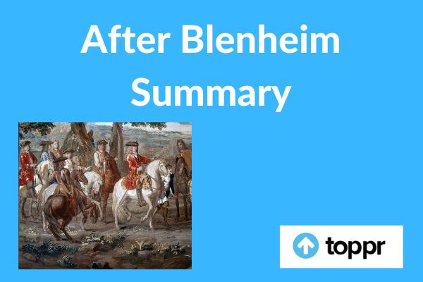 After Blenheim Summary