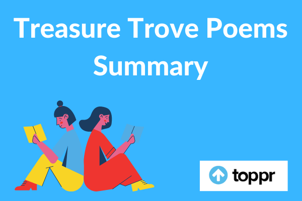 Treasure Trove Poems Summary