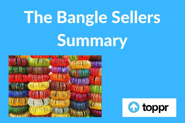 The Bangle Sellers Summary
