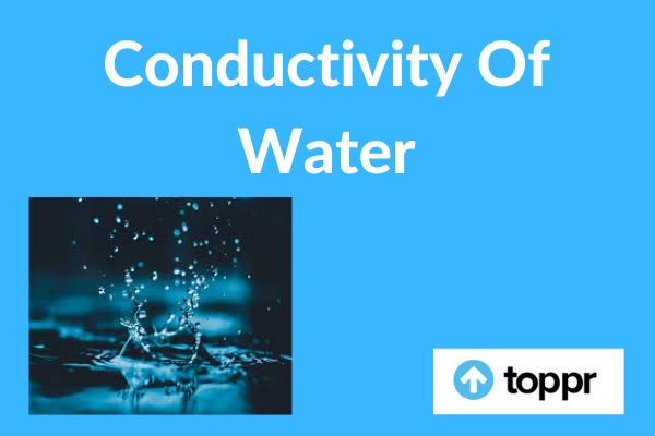 Conductivity of Water
