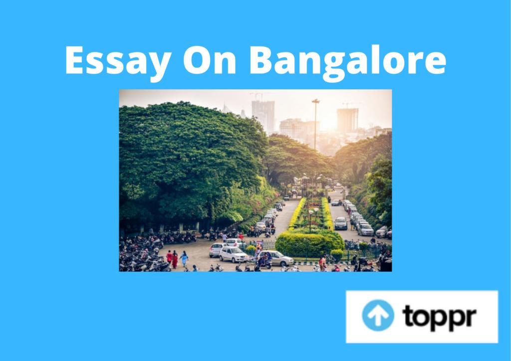 essay on bangalore
