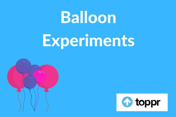 Balloon Experiments